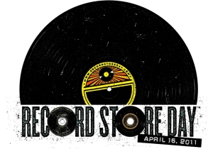 Record Store Day - April 16, 2011